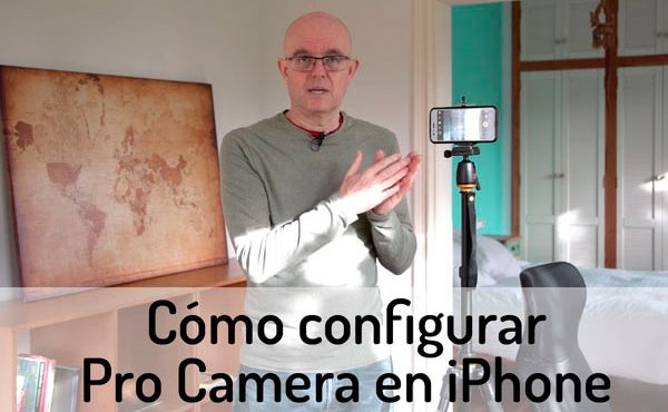 Configurar Pro Camera en iPhone